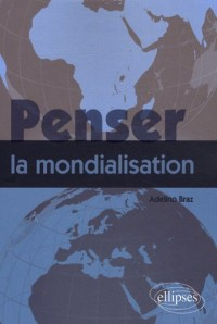 Penser la Mondialisation