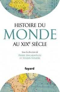 Histoire du Monde au Xixe Siecle