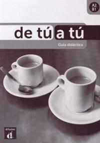 De Tu a Tu - Guide Pedagogique