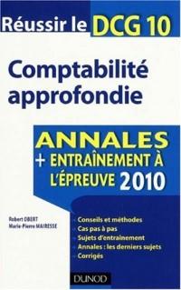 Compatbilité approfondie, Réussir le DCG 10 : Annales entraînement à l'épreuve 2010