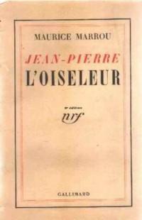 Jean-Pierre l'oiseleur