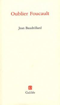 Oublier Foucault