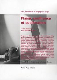 Plaisir, souffrance et sublimation (1DVD)
