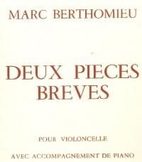 Pièces brèves (2) pour violoncelle et piano