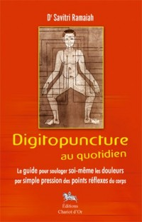 Digitopuncture au quotidien