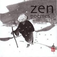 Zen : Poèmes