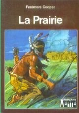 La Prairie Les aventures de bas-de-cuir