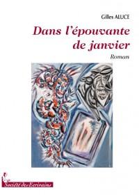 DANS L'EPOUVANTE DE JANVIER