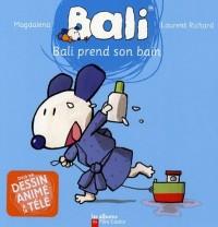 Bali, Tome 1 : Bali prend son bain