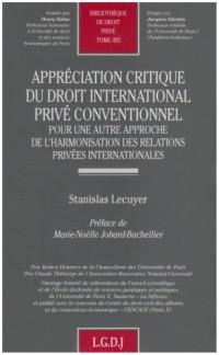 Appréciation critique du droit international privé conventionnel : Pour une autre approche de l'harmonisation des relations privées internationales