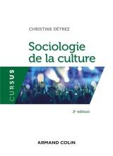 Sociologie de la culture  - 2e éd.