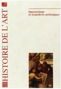 Histoire de l'art, N° 64 : Interactions et transferts artistiques