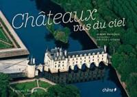 Châteaux vus du ciel (broché)