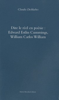 Dire le réel en poésie : Edward Estlin Cummings, William Carlos Williams