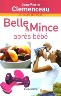 Belle & Mince : Après bébé
