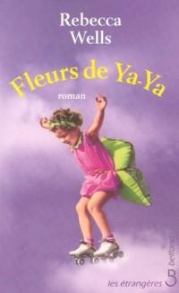 Fleurs de ya-ya