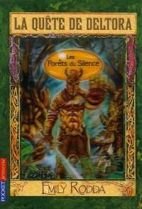 La Quête de Deltora, Tome 1 : Les Forêts du Silence