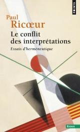 Le Conflit des interprétations - Essais d'herméneutique (1) [Poche]