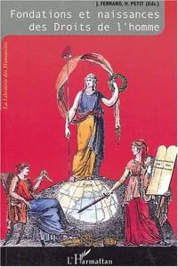 L'Odyssée des Droits de l'homme, Tome 1 : Fondations et naissances des Droits de l'homme