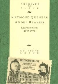 Lettres croisées, 1949-1976