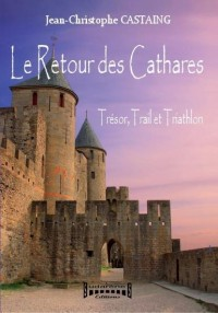 Le Retour des Cathares