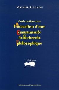 Guide pratique pour l'animation d'une communauté de recherche philosophique
