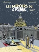 Les Miroirs du Crime - Tome 01 : Les Tueurs de Pigalle