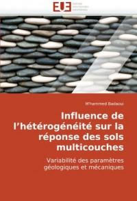 Influence de l?hétérogénéité sur la réponse des sols multicouches: Variabilité des paramètres géologiques et mécaniques