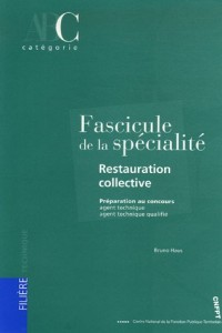 Fascicule de la spécialité Restauration collective : Préparation aux concours AT et ATQ