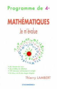 Mathématiques 4e : Je m'évalue