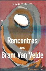 Rencontres avec Bram van Velde [Poche]