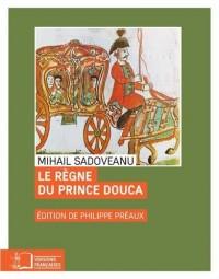 Le règne du prince Douca, ou le signe du cancer