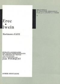 Hartmann d'AUE. Erec  Iwein