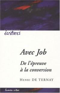 Avec Job : De l'épreuve à la conversion
