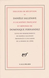 Discours de réception de Danièle Sallenave à l'Académie française et réponse de Dominique Fernandez
