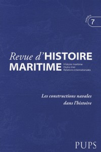 Constructions Navales. Revue d Histoire Maritime N7