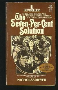 La Solution à sept pour cent : D'après un manuscrit inédit du D Watson