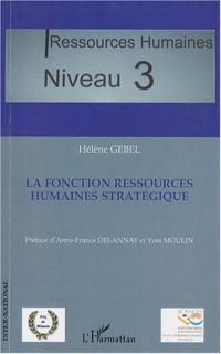 La fonction ressources humaines stratégique