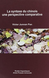 La syntaxe du chinois : Une perspective comparative