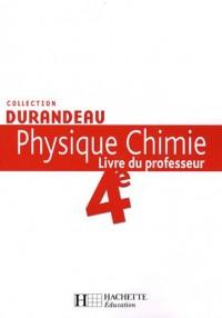 Physique Chimie 4e : Livre du professeur