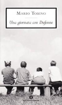 Una giornata con Dufenne