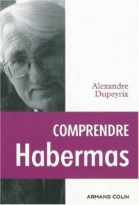 Comprendre Habermas