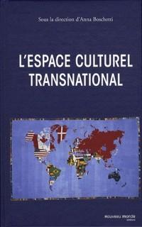 L Espace Culturel Transnational