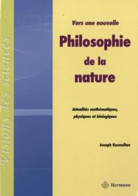 Vers une nouvelle philosophie de la nature
