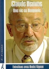 Claude Hemme, une Vie en Harmonie