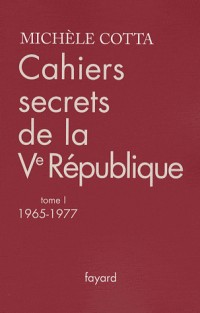 Cahiers secrets de la Ve République