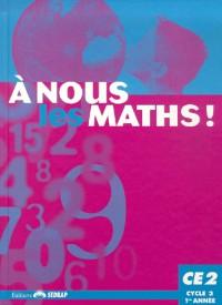 SEDRAP, A Nous Les Maths, Manuel, CE2