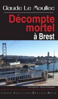 Decompte Mortel à Brest