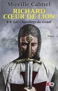 Les chevaliers du Graal t.2 ; Richard coeur de lion