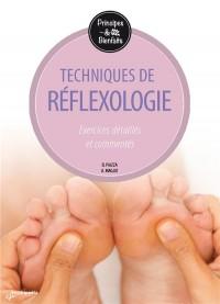 La réflexologie : Exercices détaillés et commentés
